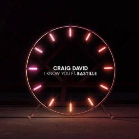 CRAIG DAVID FEAT. BASTILLE - I KNOW YOU